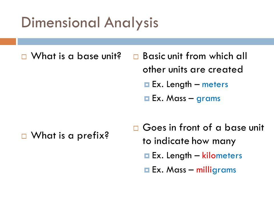 Dimensional Analysis What is a base unit What is a prefix