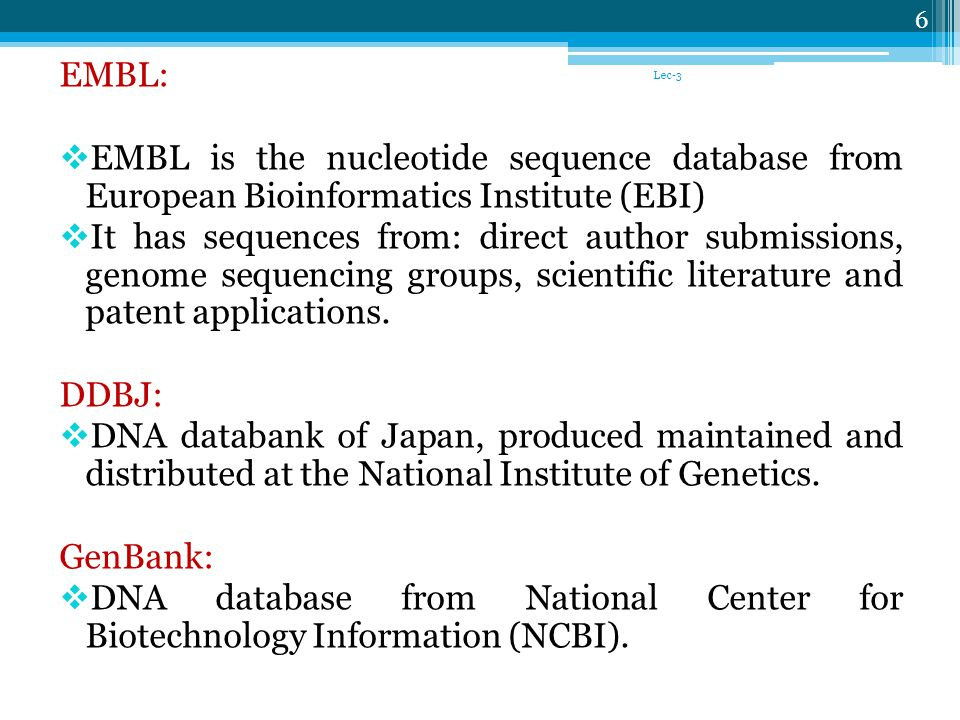 EMBL: EMBL is the nucleotide sequence database from European Bioinformatics Institute (EBI)