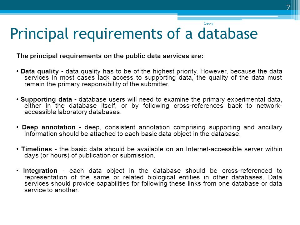 Principal requirements of a database