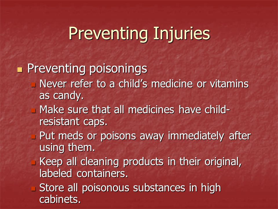 Preventing Injuries Preventing poisonings