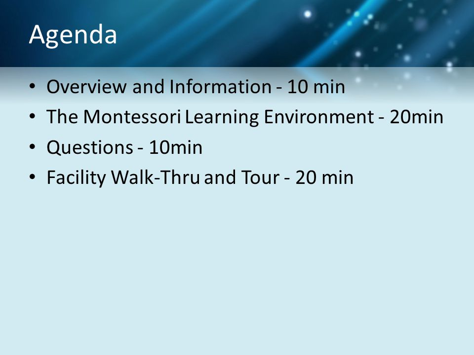 Agenda Overview and Information - 10 min