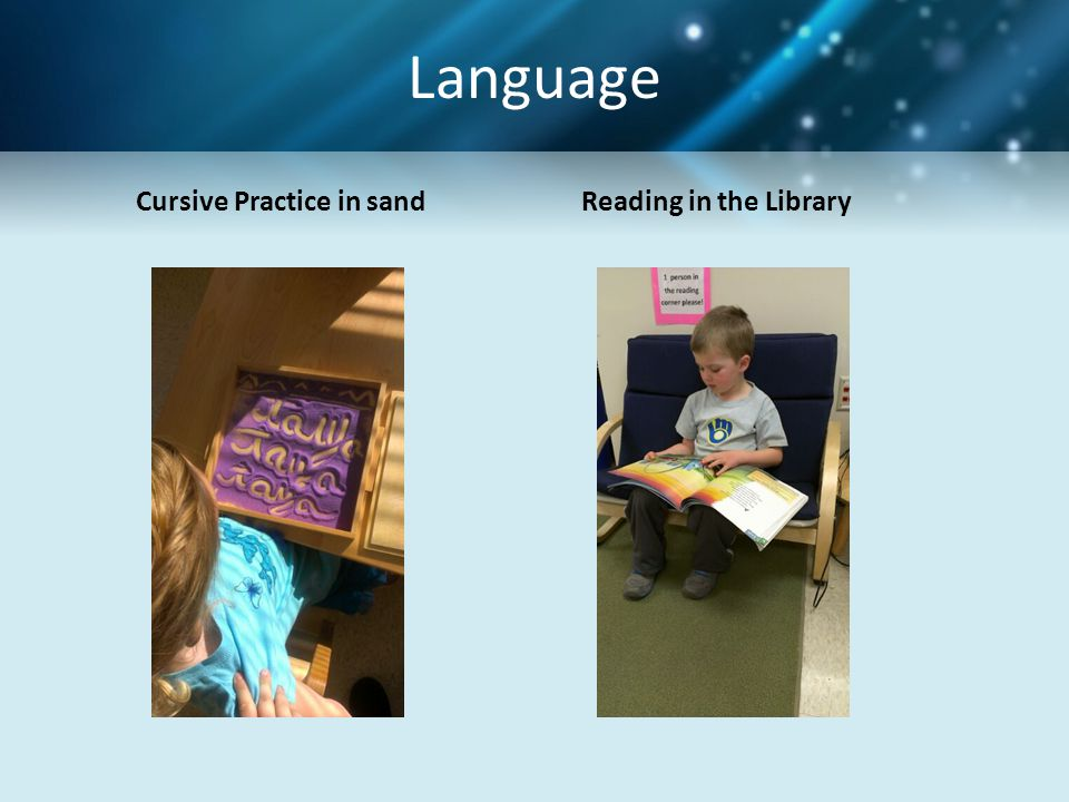 Language Cursive Practice in sand Reading in the Library