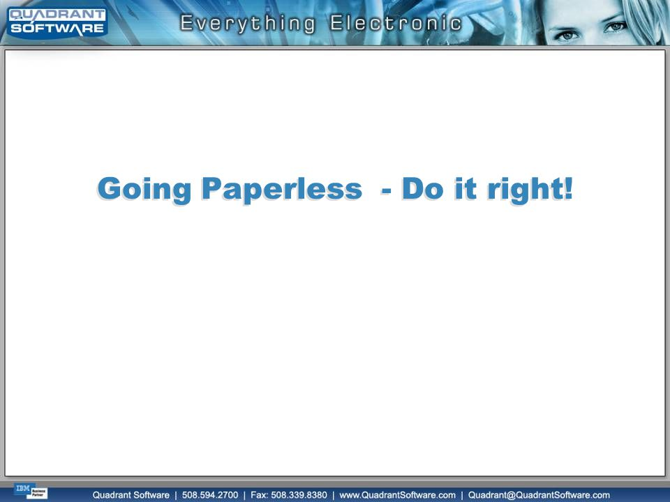 Going Paperless - Do it right!