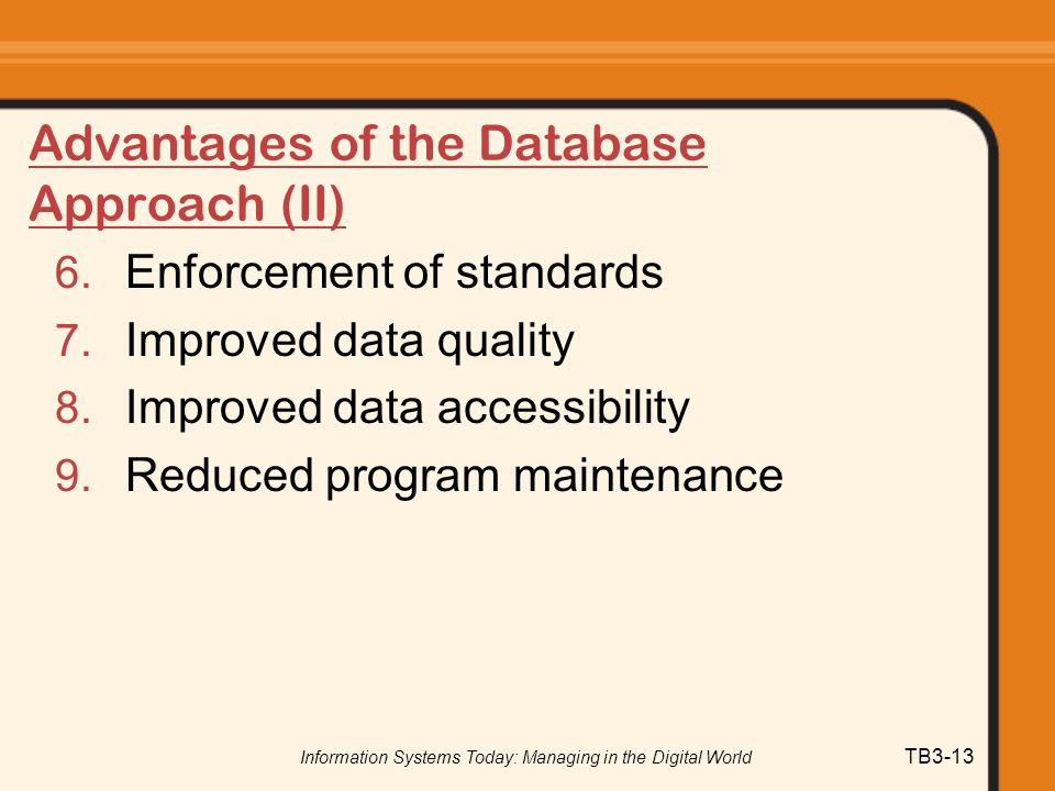 Advantages of the Database Approach (II)