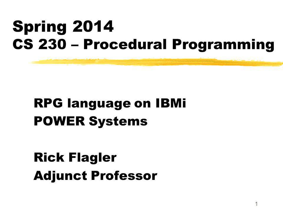 Spring 2014 CS 230 – Procedural Programming