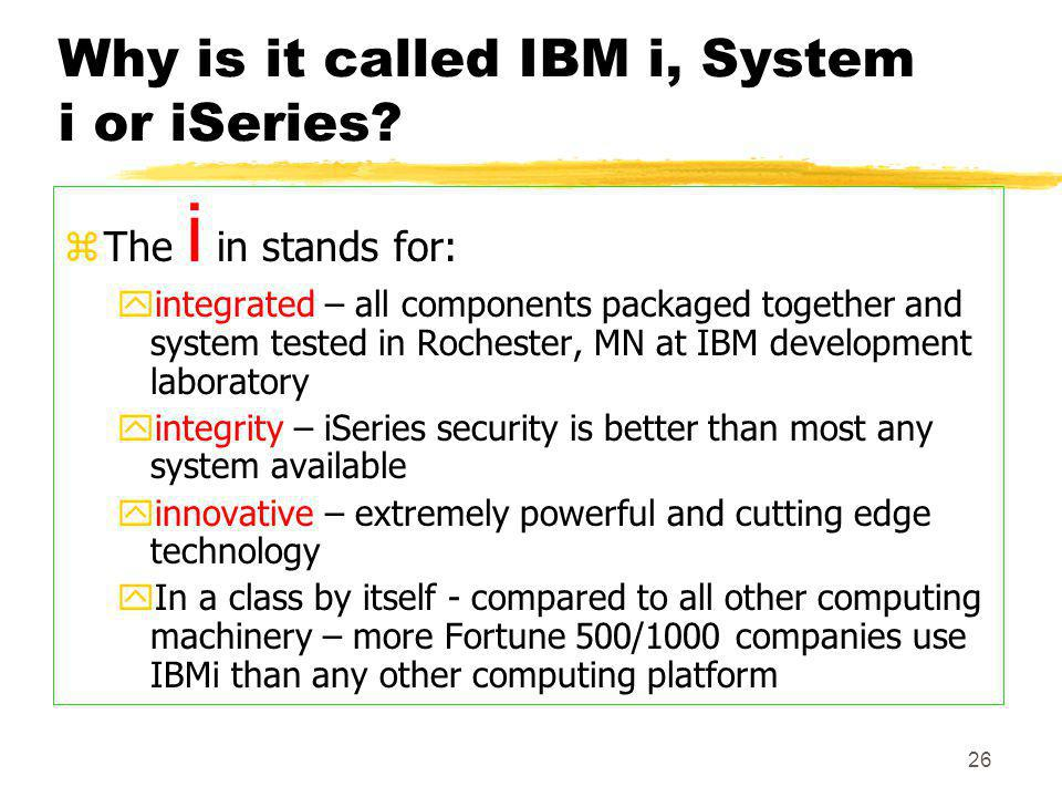 Why is it called IBM i, System i or iSeries