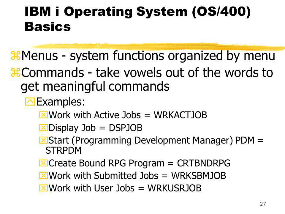 IBM i Operating System (OS/400) Basics