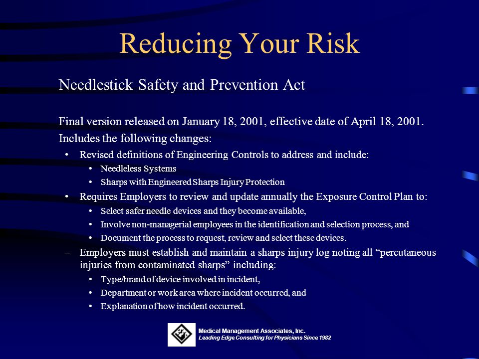 Reducing Your Risk Needlestick Safety and Prevention Act