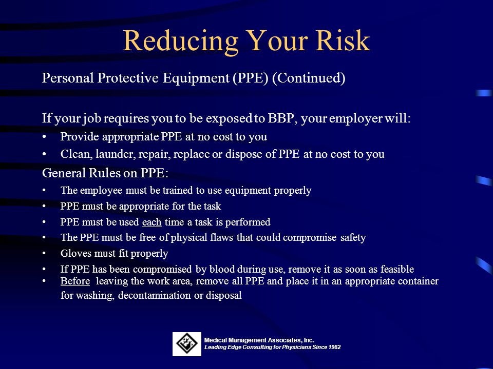 Reducing Your Risk Personal Protective Equipment (PPE) (Continued)