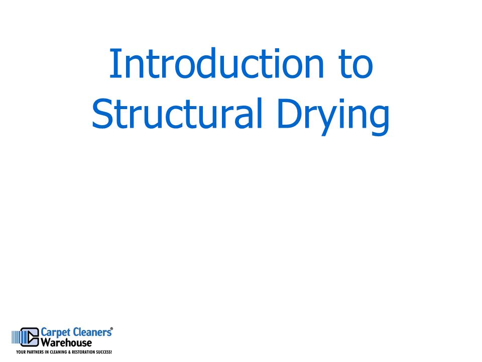 Introduction to Structural Drying
