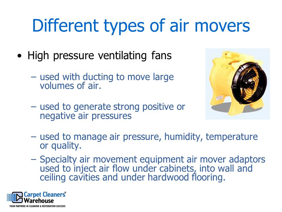 Different types of air movers