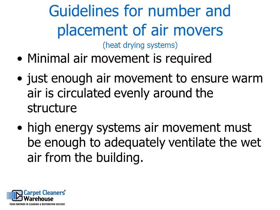 Guidelines for number and placement of air movers (heat drying systems)