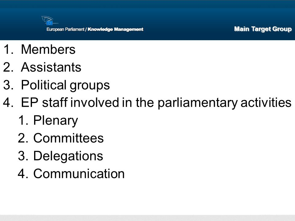 EP staff involved in the parliamentary activities Plenary Committees
