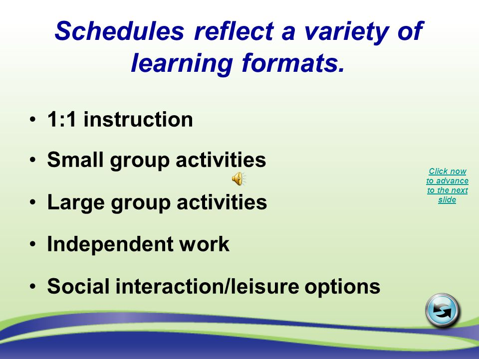 Schedules reflect a variety of learning formats.