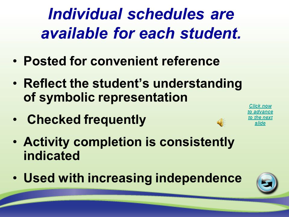 Individual schedules are available for each student.