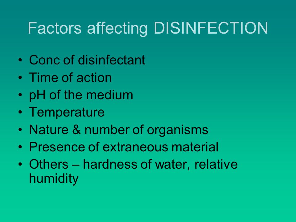 Factors affecting DISINFECTION