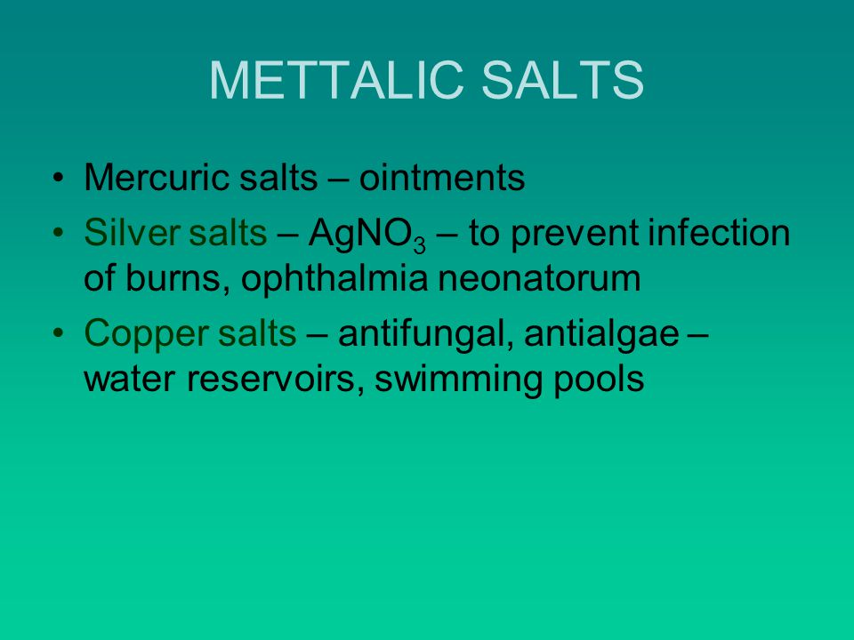 METTALIC SALTS Mercuric salts – ointments