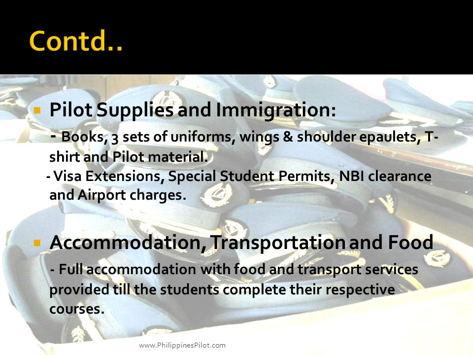 Contd.. Pilot Supplies and Immigration: