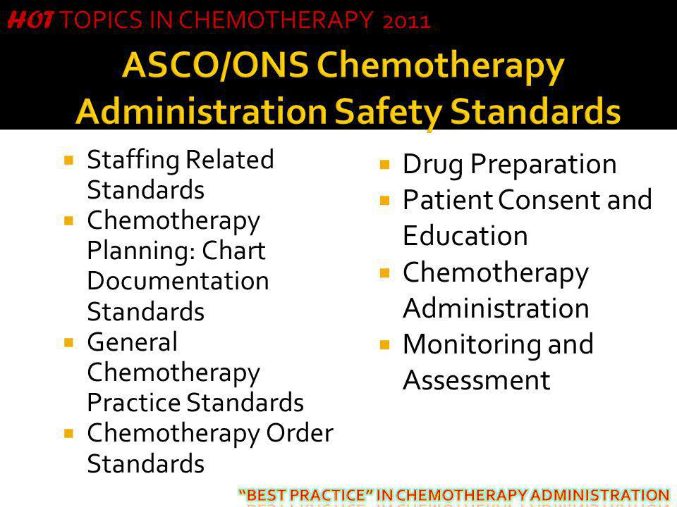 ASCO/ONS Chemotherapy Administration Safety Standards