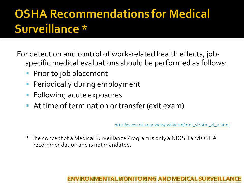 OSHA Recommendations for Medical Surveillance *