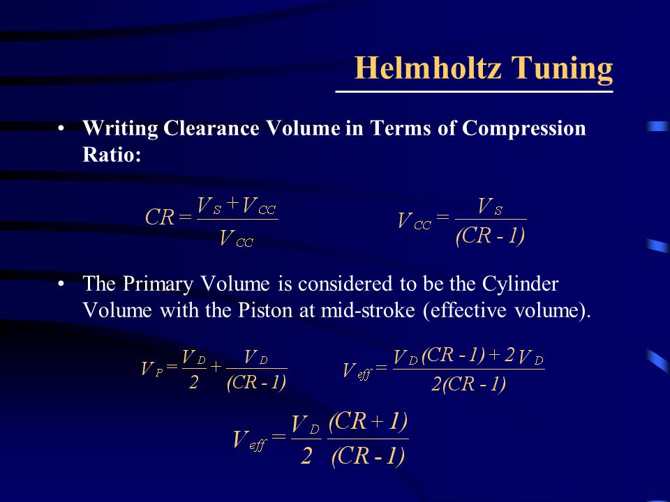 Helmholtz Tuning Writing Clearance Volume in Terms of Compression Ratio: