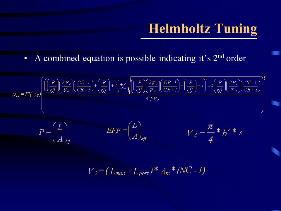 Helmholtz Tuning A combined equation is possible indicating it's 2nd order