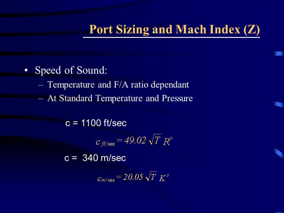 Port Sizing and Mach Index (Z)