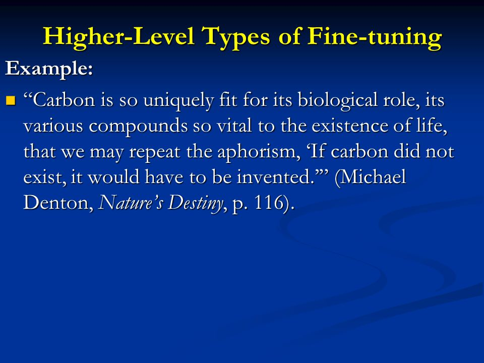 Higher-Level Types of Fine-tuning