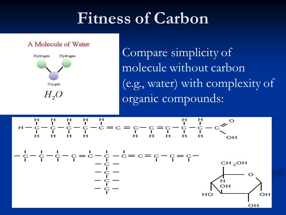 Fitness of Carbon Compare simplicity of molecule without carbon