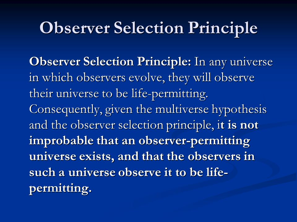 Observer Selection Principle