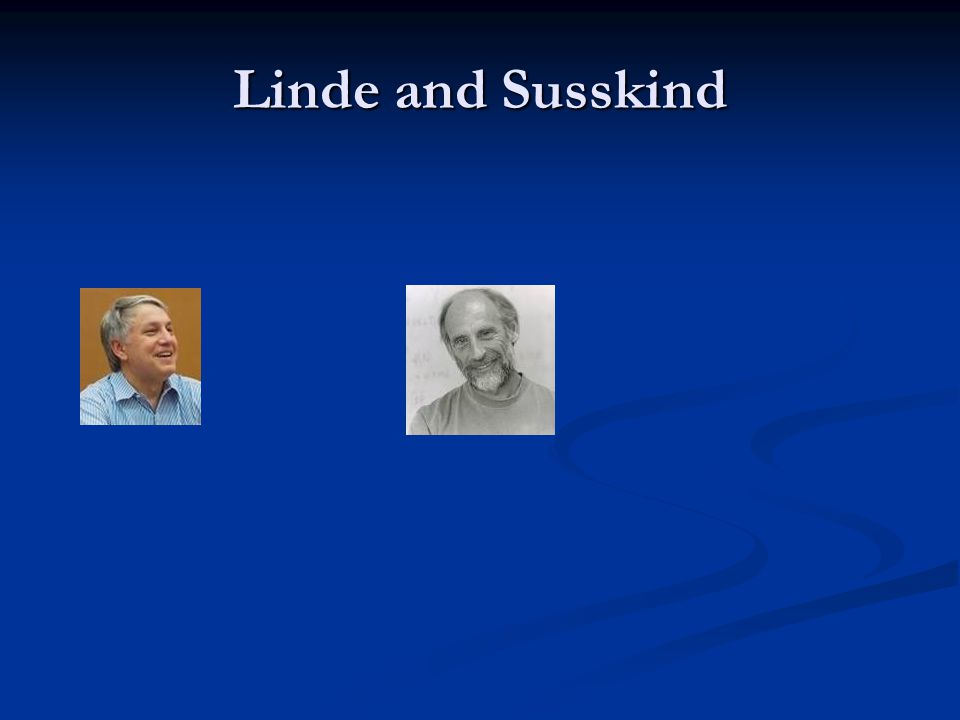 Linde and Susskind