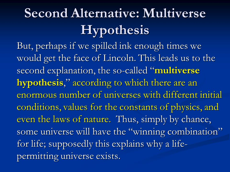 Second Alternative: Multiverse Hypothesis