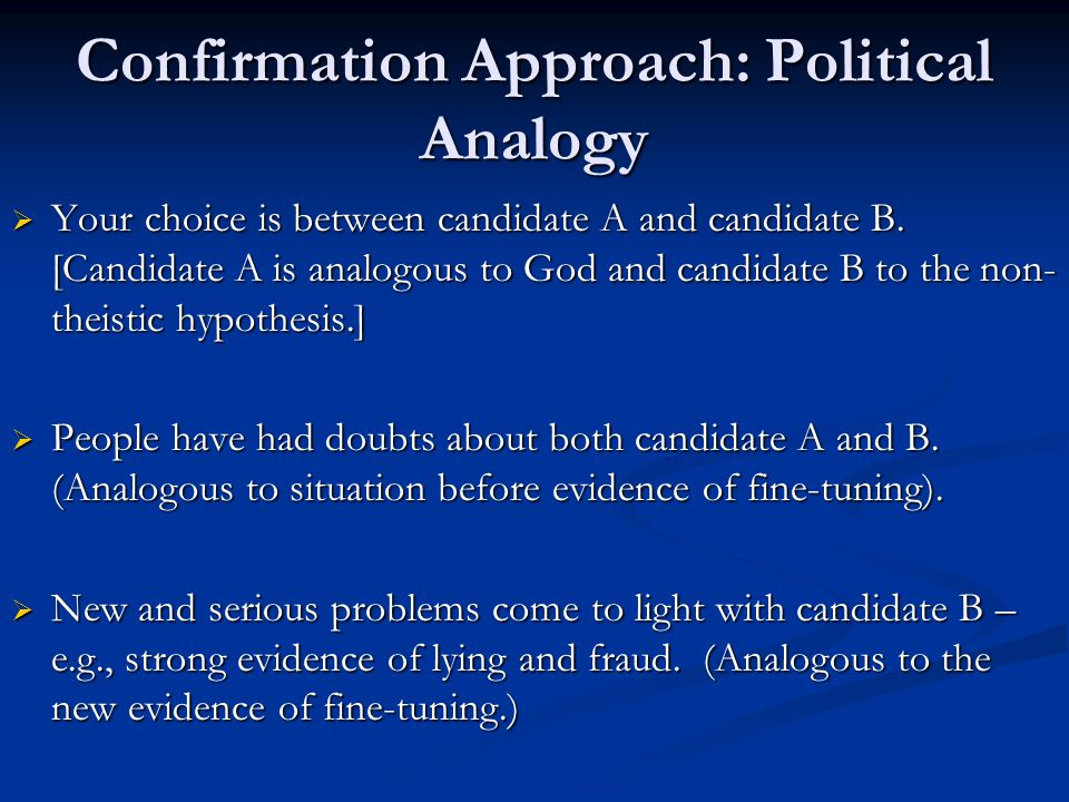Confirmation Approach: Political Analogy