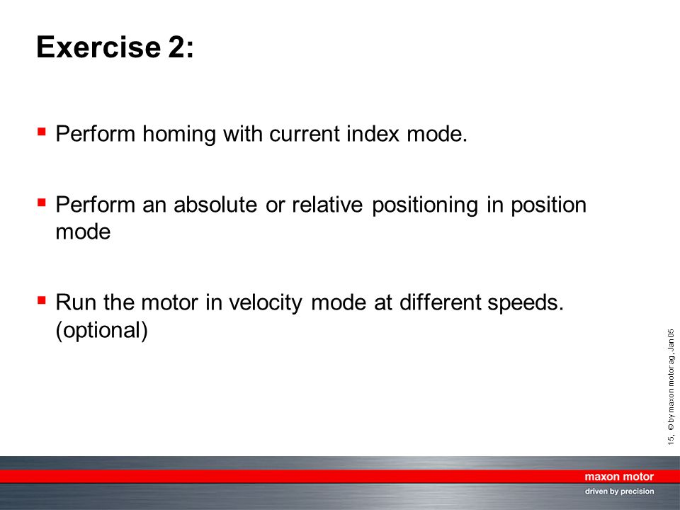 Exercise 2: Perform homing with current index mode.