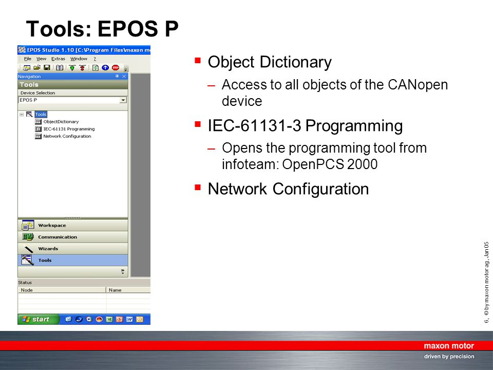 Tools: EPOS P Object Dictionary IEC-61131-3 Programming