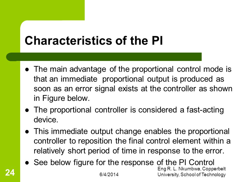Characteristics of the PI