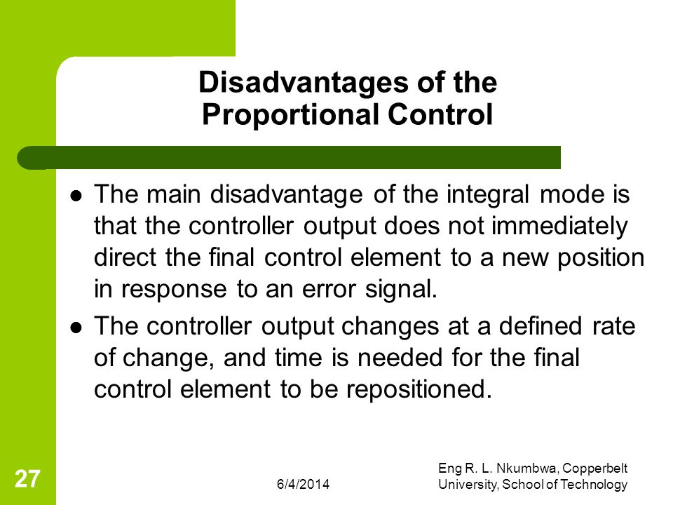 Disadvantages of the Proportional Control