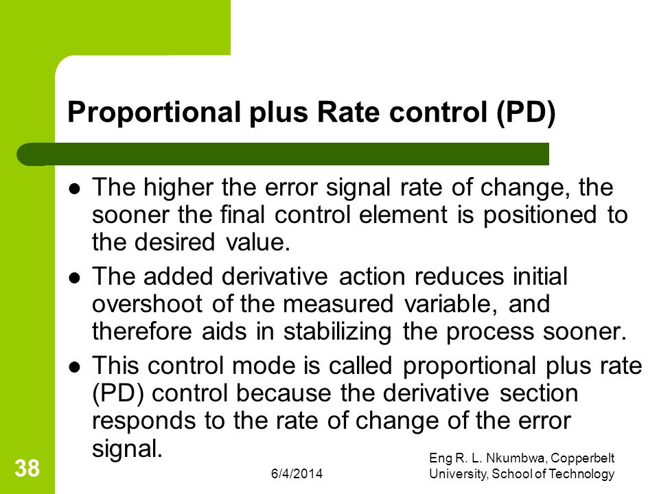 Proportional plus Rate control (PD)