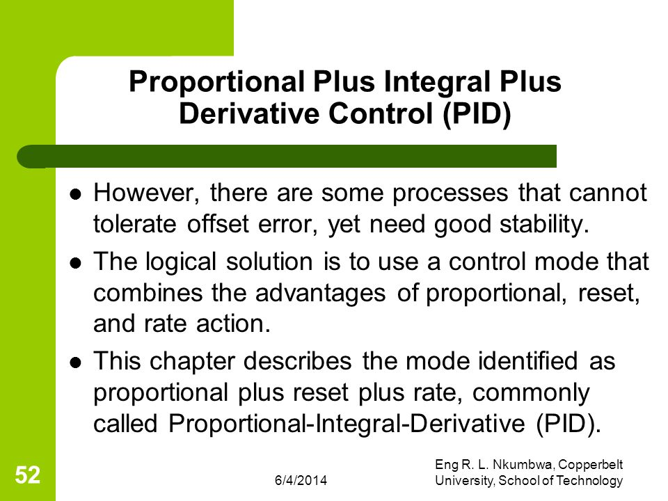Proportional Plus Integral Plus Derivative Control (PID)
