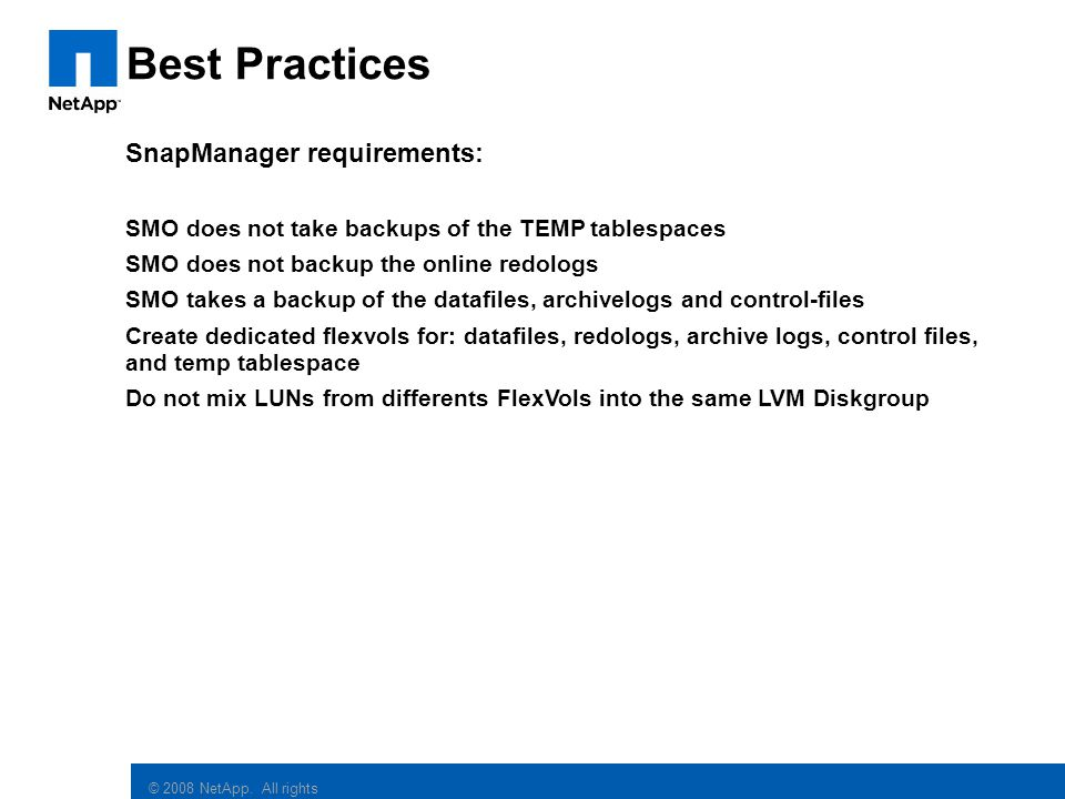 Best Practices SnapManager requirements: