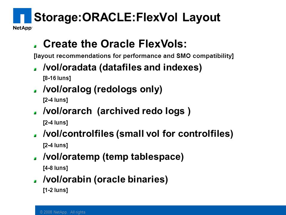 Storage:ORACLE:FlexVol Layout