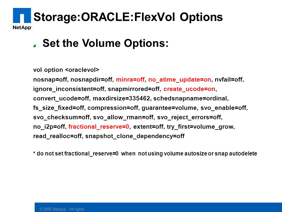 Storage:ORACLE:FlexVol Options