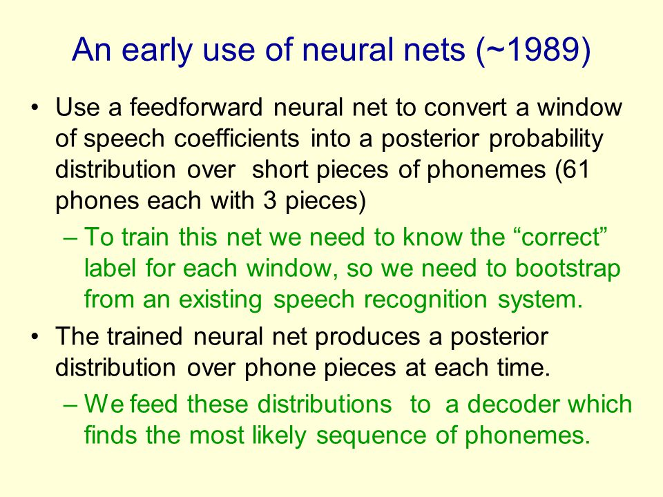 An early use of neural nets (~1989)