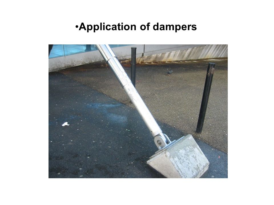 Application of dampers
