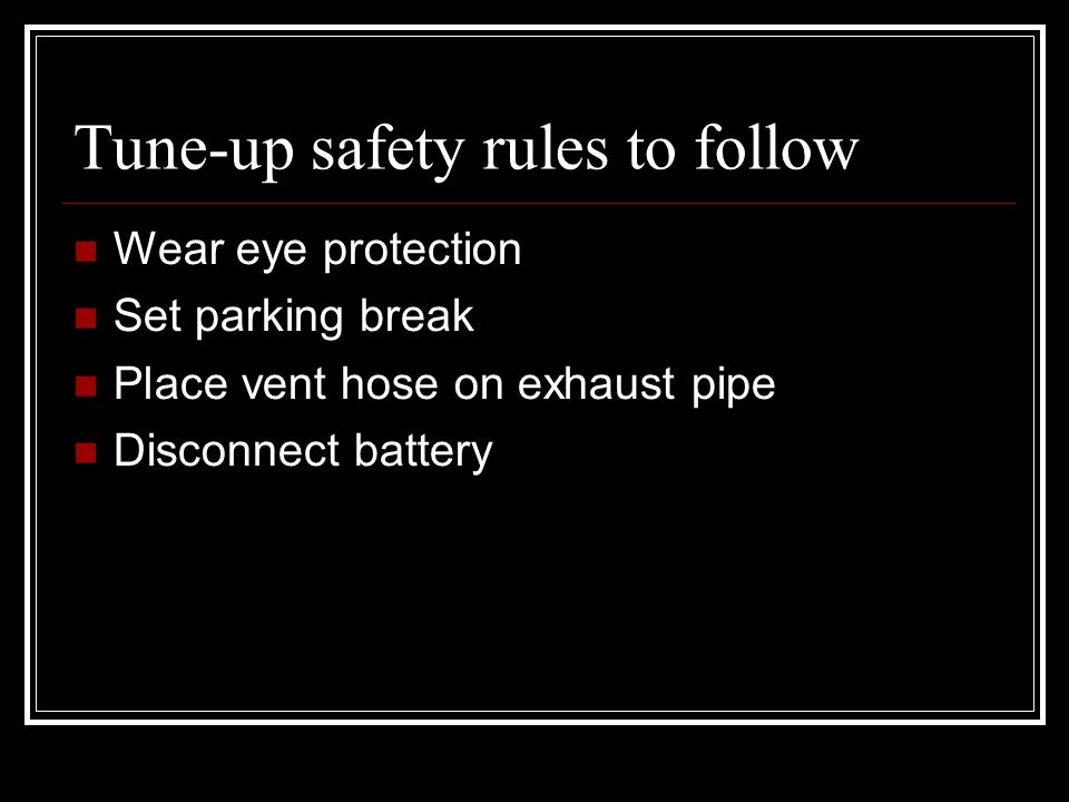 Tune-up safety rules to follow