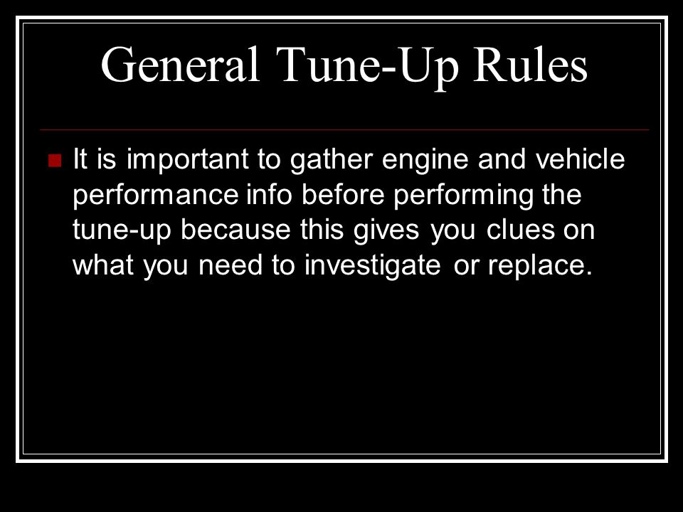 General Tune-Up Rules