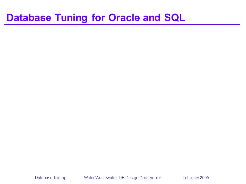 Database Tuning for Oracle and SQL