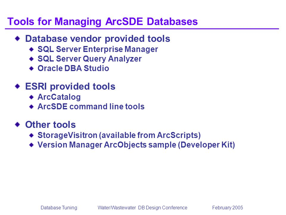 Tools for Managing ArcSDE Databases