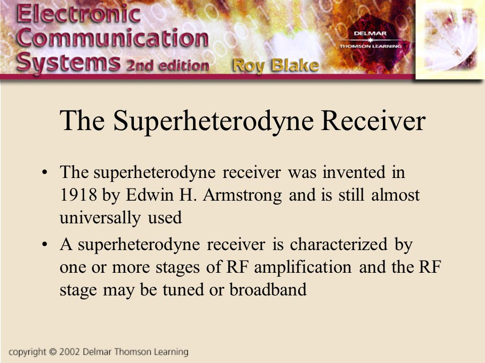 The Superheterodyne Receiver