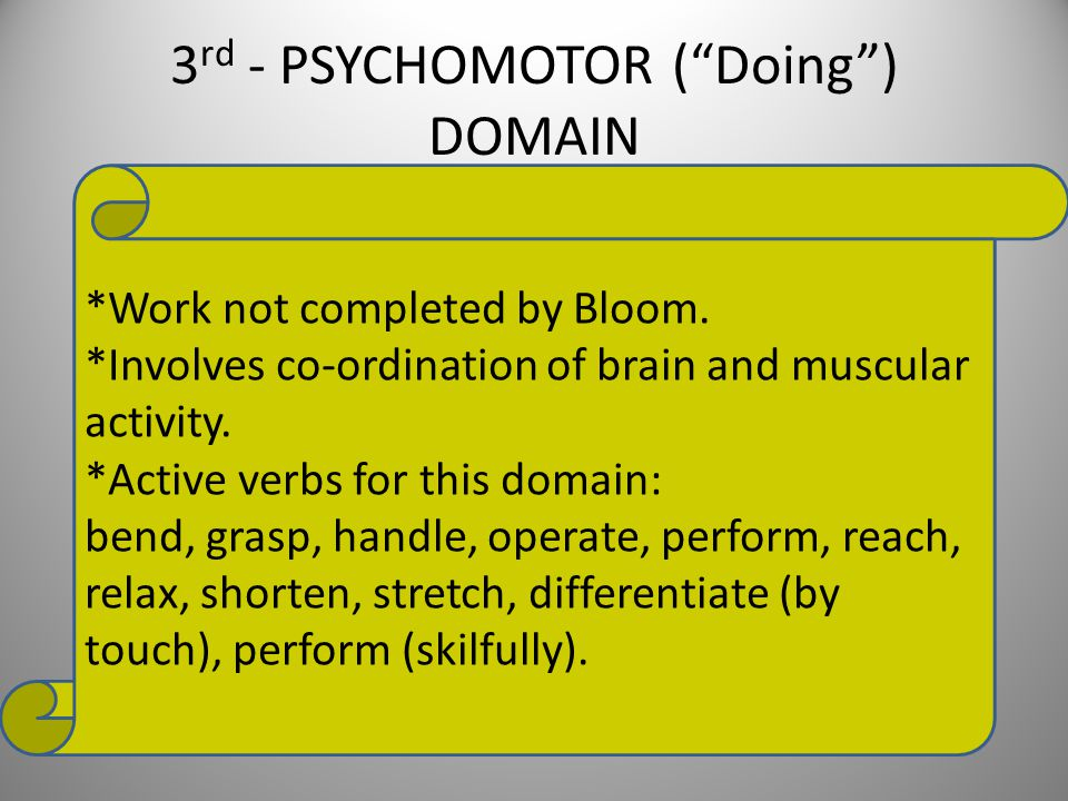 3rd - PSYCHOMOTOR ( Doing ) DOMAIN